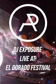 DJ Exposure Live at El Dorado Festival (2020)