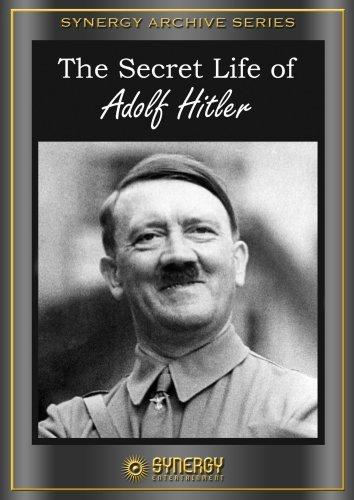 The Secret Life Of Adolph Hitler (1958)