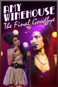 Amy Winehouse The Final Goodbye