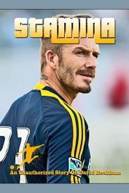 David Beckham, Stamina
